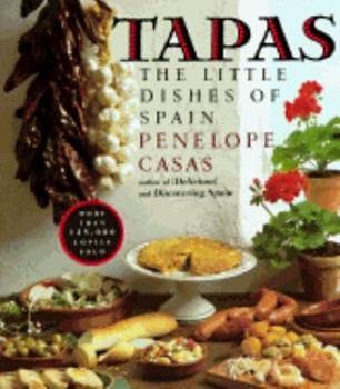 Tapas (Revised): The Little Dishes of Spain 0394742354 Book Cover