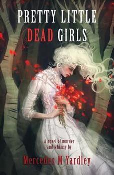 Paperback Pretty Little Dead Girls: A Novel of Murder Book
