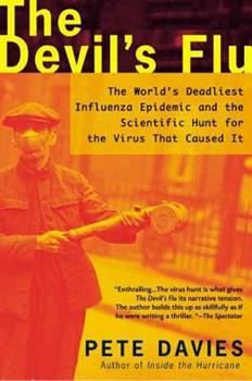 The Devil's Flu: The World's Deadliest Influenza Epidemic and the Scientific Hunt for the Virus That Caused It 0805066225 Book Cover