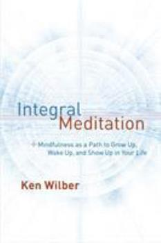 Meditación integral: Mindfulness para despertar y estar presentes en nuestra vida 1611802989 Book Cover