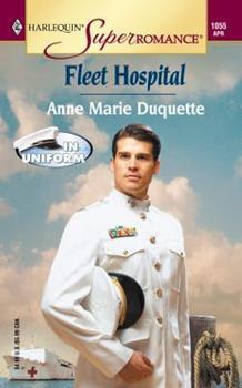 Fleet Hospital - Book #3 of the In Uniform