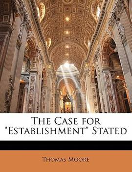 Paperback The Case for Establishment Stated Book