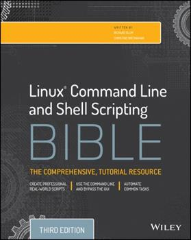 Linux Command Line and Shell Scripting Bible 047025128X Book Cover