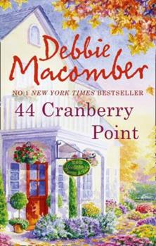 Paperback 44 Cranberry Point (MIRA) (A Cedar Cove Novel) Book
