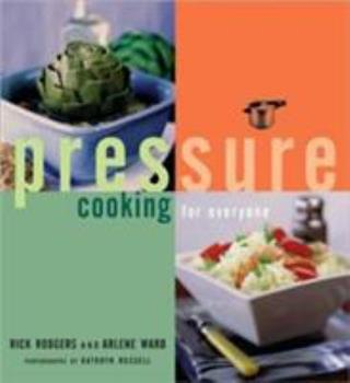 Pressure Cooking for Everyone 0811825256 Book Cover