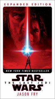 Star Wars: The Last Jedi - Book #8 of the Star Wars: Novelizations