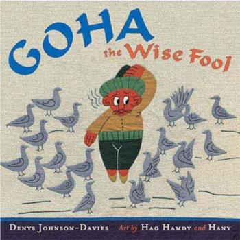 Goha The Wise Fool 0399242228 Book Cover