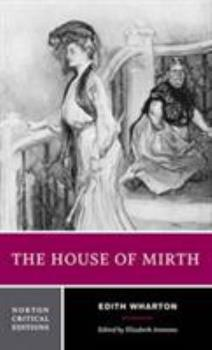 Paperback The House of Mirth (Norton Critical Editions) Book