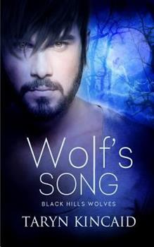 Wolf's Song - Book #4 of the Black Hills Wolves