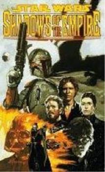 Star Wars: Shadows Of The Empire (Star Wars (Dark Horse)) - Book  of the Star Wars Universe