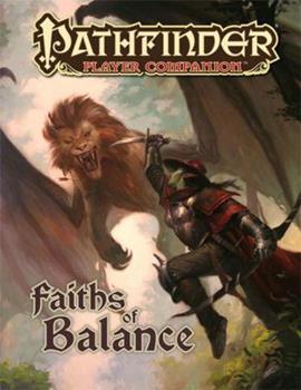 Pathfinder Player Companion: Faiths of Balance - Book  of the Pathfinder Player Companion