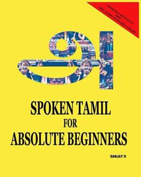 Paperback Spoken Tamil for Absolute Beginners Book