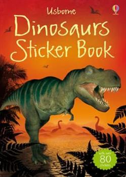The Usborne Dinosaurs Sticker Book (Usborne Spotter's Sticker Books) 1409520617 Book Cover