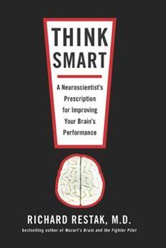 Paperback Think Smart: A Neuroscientist's Prescription for Improving Your Brain's Performance Book