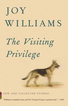 The Visiting Privilege: New and Collected Stories 110187371X Book Cover