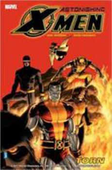 Astonishing X-Men, Volume 3: Torn - Book  of the X-Men Marvel Deluxe Astonishing 4
