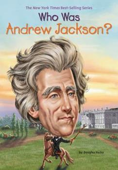 Who Was Andrew Jackson? - Book  of the Who Was/Is...?