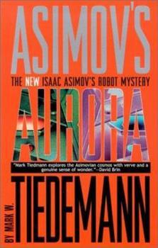 Aurora - Book #6.33 of the Foundation Universe