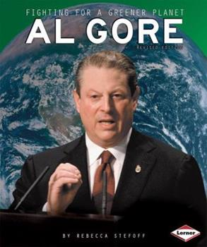 Al Gore: Fighting for a Greener Planet - Book  of the Gateway Biographies