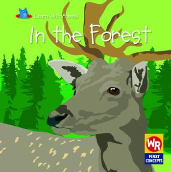In the Forest - Book  of the Learn With Animals