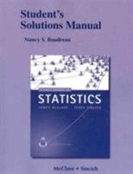 Student's Solutions Manual for a First Course in Statistics 0321783433 Book Cover