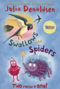 Paperback Swallows and Spiders: Two Stories in One! (Blue Bananas) Book