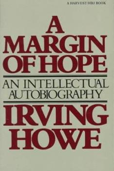 Margin of Hope: An Intellectual Autobiography 0151571384 Book Cover