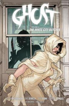 Ghost Volume 2: The White City Butcher - Book  of the Dark Horse Heroes