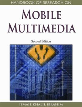 Hardcover Handbook of Research on Mobile Multimedia, Volume 1 Book