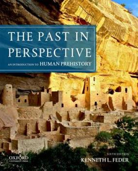 Paperback The Past in Perspective : An Introduction to Human Prehistory Book