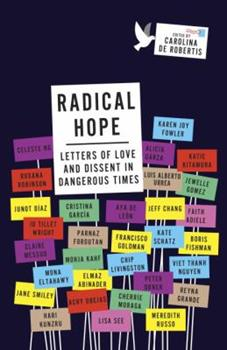 Paperback Radical Hope: Letters of Love and Dissent in Dangerous Times Book