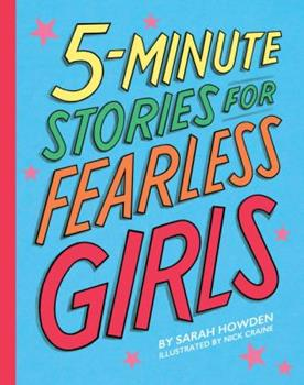 5-Minute Stories for Fearless Girls - Book  of the 5-Minute Stories
