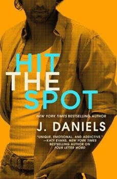 Hit the Spot - Book #2 of the Dirty Deeds