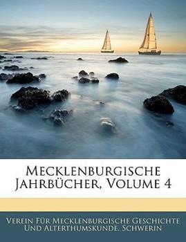 Paperback Mecklenburgische Jahrb?cher, Volumes 39-40 Book