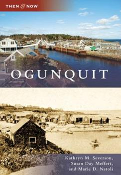 Ogunquit - Book  of the  and Now