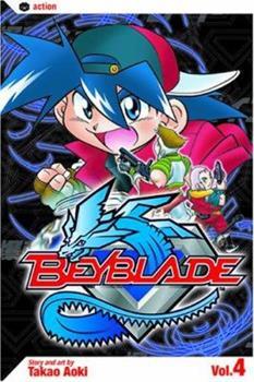 Beyblade: 4 - Book #4 of the Beyblade
