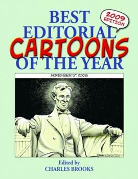 Best Editorial Cartoons of the Year, 2009 Edition 1589806654 Book Cover