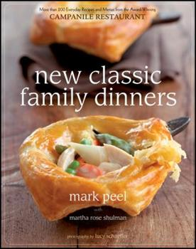 New Classic Family Dinners 0470382473 Book Cover
