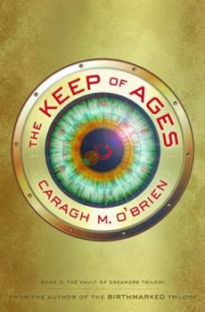 The Keep of Ages 1494557371 Book Cover