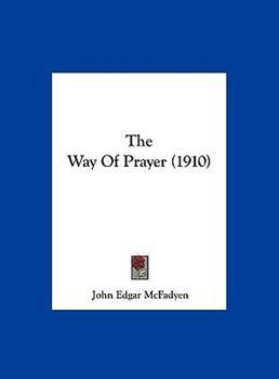 Hardcover The Way of Prayer Book