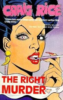 The Right Murder (Library Crime Classics) 1558820787 Book Cover