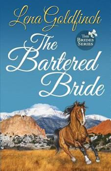 The Bartered Bride - Book #3 of the Brides