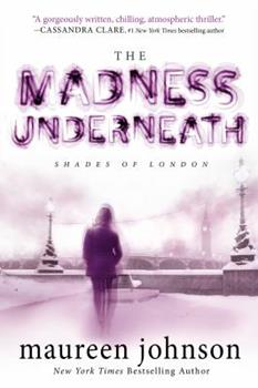 The Madness Underneath 0142427543 Book Cover
