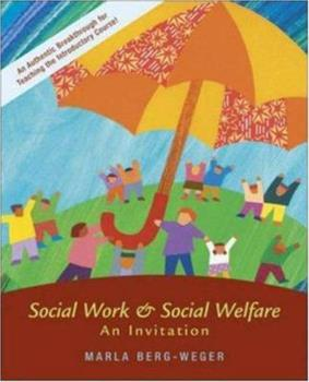 Social Work and Social Welfare: An Invitation with Case Studies CD-ROM 0073123080 Book Cover