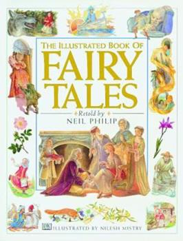 The Illustrated Book of Fairy Tales 078942794X Book Cover