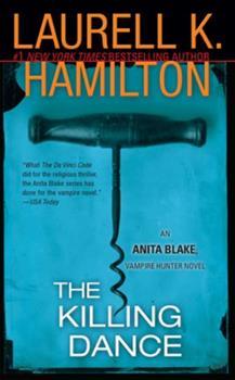 The Killing Dance - Book #6 of the Anita Blake, Vampire Hunter