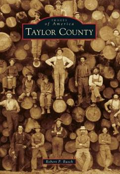 Taylor County - Book  of the Images of America: Wisconsin