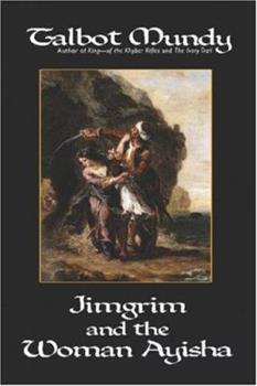 The Woman Ayisha - Book #5 of the Jimgrim/Ramsden/Ommony