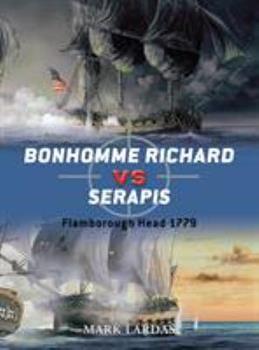 Bonhomme Richard Vs Serapis - Book #44 of the Duel