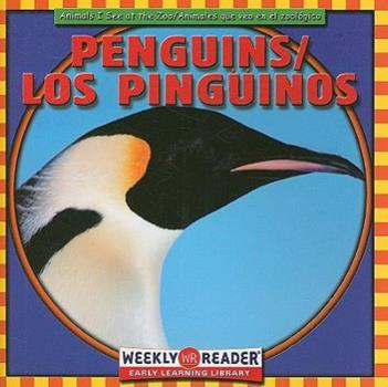 Penguins (Animals I See at the Zoo.) - Book  of the Animales que Veo en el Zoológico